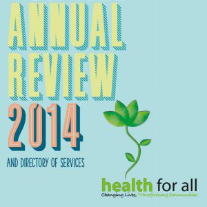 Health for All Annual Review 2014